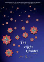 Night Counter : A Novel - Alia Yunis