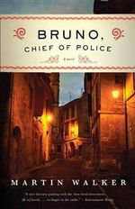 Bruno, Chief of Police : Vintage - Martin Walker