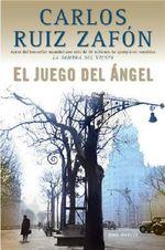 El Juego del Angel - Spanish Edition : 000191934 - Carlos Ruiz Zafon