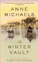 The Winter Vault : Vintage International - Anne Michaels
