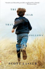 The Year That Follows - Scott Lasser