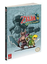 The Legend of Zelda: Spirit Tracks : Prima's Official Game Guide - Catherine Browne