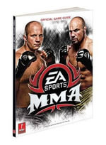 EA Sports MMA : Prima's Official Game Guide - Stephen Stratton