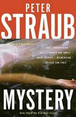Mystery : Blue Rose Trilogy - Peter Straub