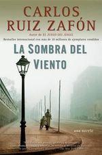 La Sombra del Viento : Vintage Espanol - Carlos Ruiz Zafon