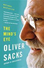 The Mind's Eye - Oliver W Sacks