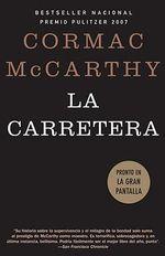 La Carretera : Vintage Espanol - Cormac McCarthy