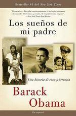 Los Sueaos de Mi Padre: Una Historia de Raza y Herencia :  Una Historia de Raza y Herencia - President Barack Obama