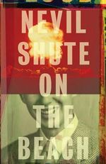 On the Beach : Vintage International (Paperback) - Nevil Shute