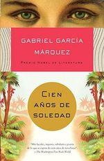Cien AAOS de Soledad : Vintage Espanol - Gabriel Garcia Marquez