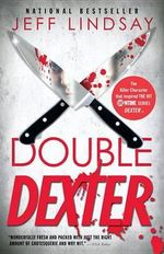 Double Dexter : Vintage Crime/Black Lizard - Jeff Lindsay