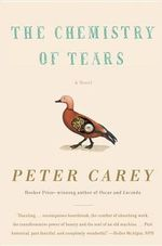 The Chemistry of Tears : Vintage International - Visiting Professor Peter Carey