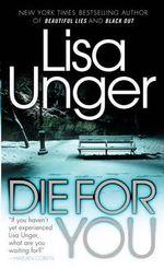 Die for You : Vintage Crime/Black Lizard - Lisa Unger