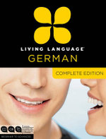 German Complete Course : Beginner to Advanced - Living Language