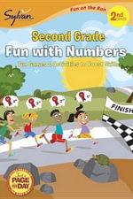 Second Grade Fun with Numbers (Sylvan Fun on the Run Series) : Fun on the Run Math - Sylvan Learning