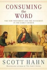 Breaking the Bread : A Fresh Look at the New Testament - Scott Hahn