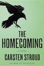 The Homecoming - Carsten Stroud