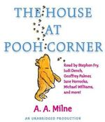 The House at Pooh Corner - A A Milne