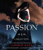 Passion : Fallen Series : Book 3 - Lauren Kate
