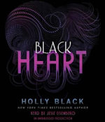 Black Heart : The Curse Workers, Book Three - Holly Black