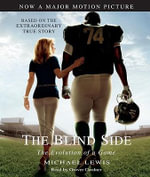 The Blind Side : The Evolution of a Game - Michael Lewis