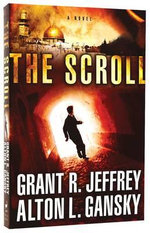 The Scroll : A Novel - Dr Grant R Jeffrey