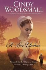 A Love Undone - Cindy Woodsmall