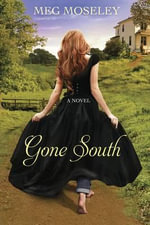 Gone South - Margaret Marie Moseley