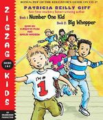 Zigzag Kids Collection: Books 1 and 2 : #1: Number One Kid; #2: Big Whopper - Patricia Reilly Giff