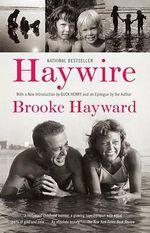 Haywire - Brooke Hayward