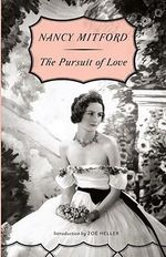 The Pursuit of Love : Vintage - Nancy Mitford