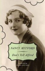 Don't Tell Alfred : Vintage - Nancy Mitford