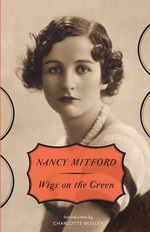Wigs on the Green : Vintage - Nancy Mitford