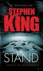 The Stand : The Complete & Uncut Edition - Stephen King