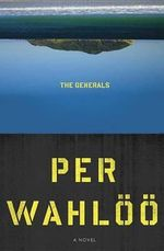 The Generals - Per Wahloo