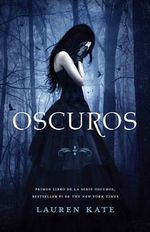 Oscuros : Lauren Kate's Fallen Series : 1  - Lauren Kate
