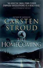 The Homecoming : Vintage Crime/Black Lizard - Carsten Stroud