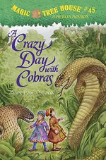 A Crazy Day with Cobras - Mary Pope Osborne