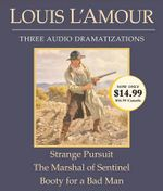 Strange Pursuit/The Marshal of Sentinel/Booty for a Bad Man - Louis L'Amour