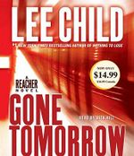 Gone Tomorrow : Jack Reacher Novels (Audio) - Lee Child