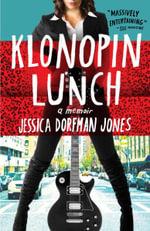 Klonopin Lunch - Jessica Dorfman Jones