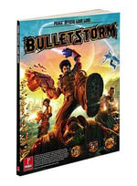 Bulletstorm : Prima Official Strategy Guide with Bonus Videos - Prima Games