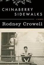 Chinaberry Sidewalks - Rodney Crowell