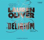 Delirium : Delirium - Lauren Oliver