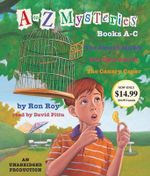 A to Z Mysteries : Books A-C - Ron Roy
