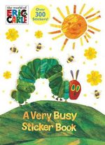 A Very Busy Sticker Book (the World of Eric Carle) - Golden Books