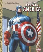 The Courageous Captain America : A Little Golden Book - Val Semeiks