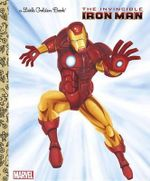 The Invincible Iron Man  : A Little Golden Book - Billy Wrecks
