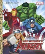 The Mighty Avengers  : A Little Golden Book - Billy Wrecks