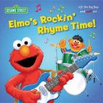 Elmo's Rockin' Rhyme Time! : Sesame Street (Random House) - Naomi Kleinberg
